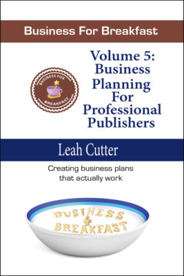 Book Cover: Business for Breakfast, Volume 5: Business Planning for Professional Publishers