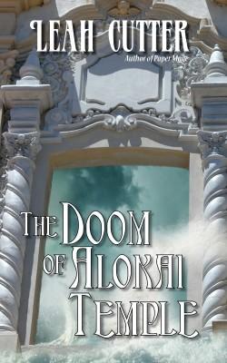 The Doom of Alokai Temple