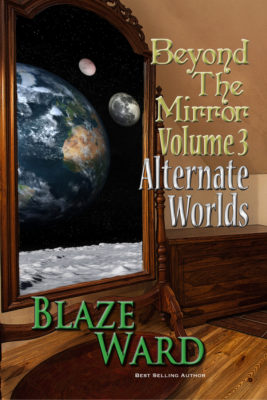 Book Cover: Beyond the Mirror, Volume 3: Alternate Worlds