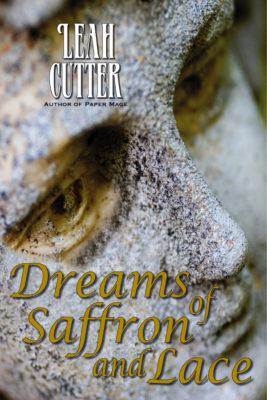 Book Cover: Dreams of Saffron and Lace