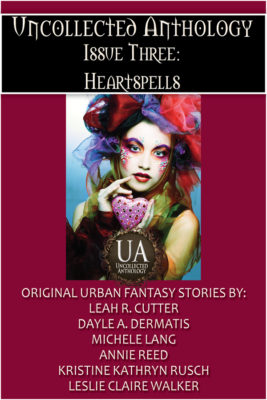 Book Cover: Uncollected Anthology, Issue Three: Heartspells
