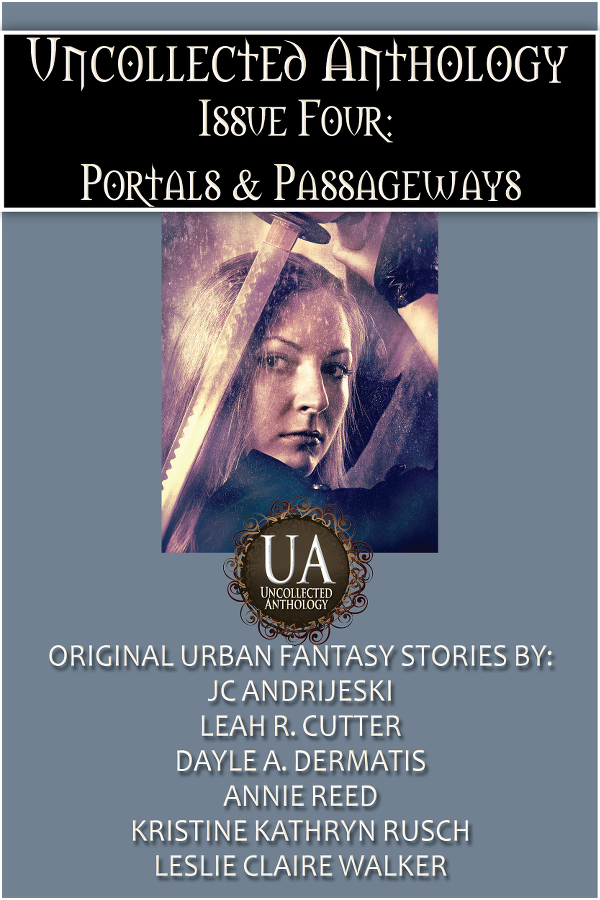 Book Cover: Uncollected Anthology, Issue Four: Portals & Passageways