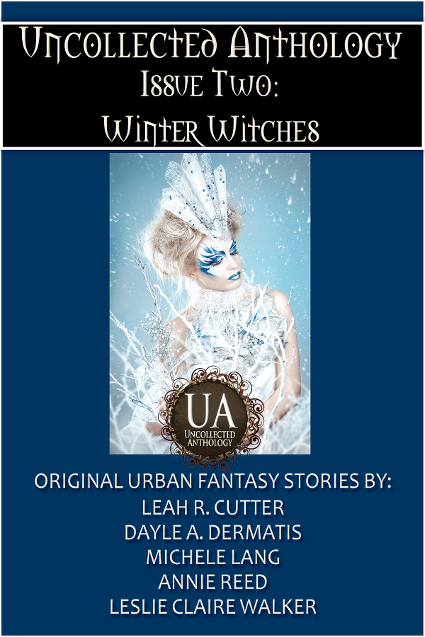 Book Cover: Uncollected Anthology, Issue Two: Winter Witches
