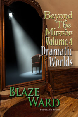 Book Cover: Beyond the Mirror, Volume 4: Dramatic Worlds