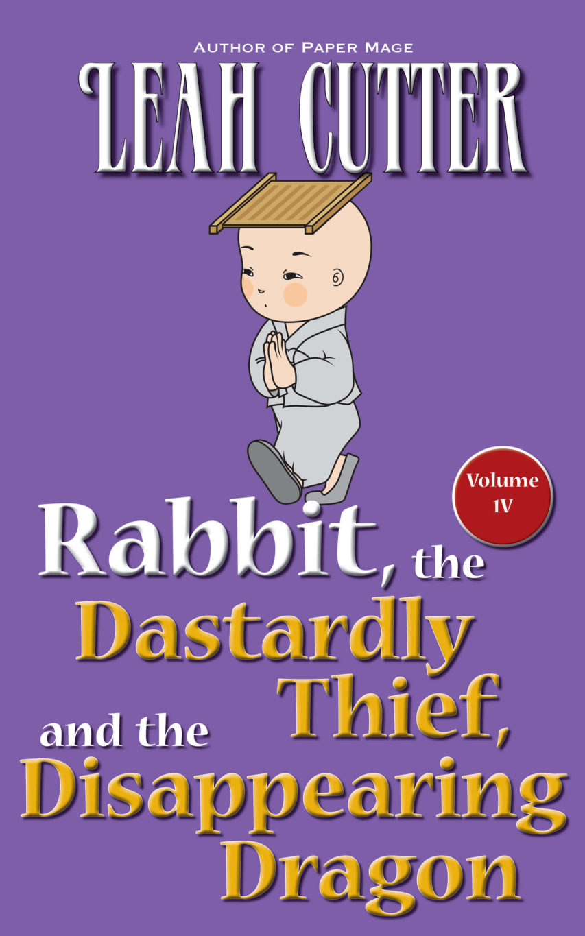 Book Cover: Rabbit, the Dastardly Thief, and the Disappearing Dragon