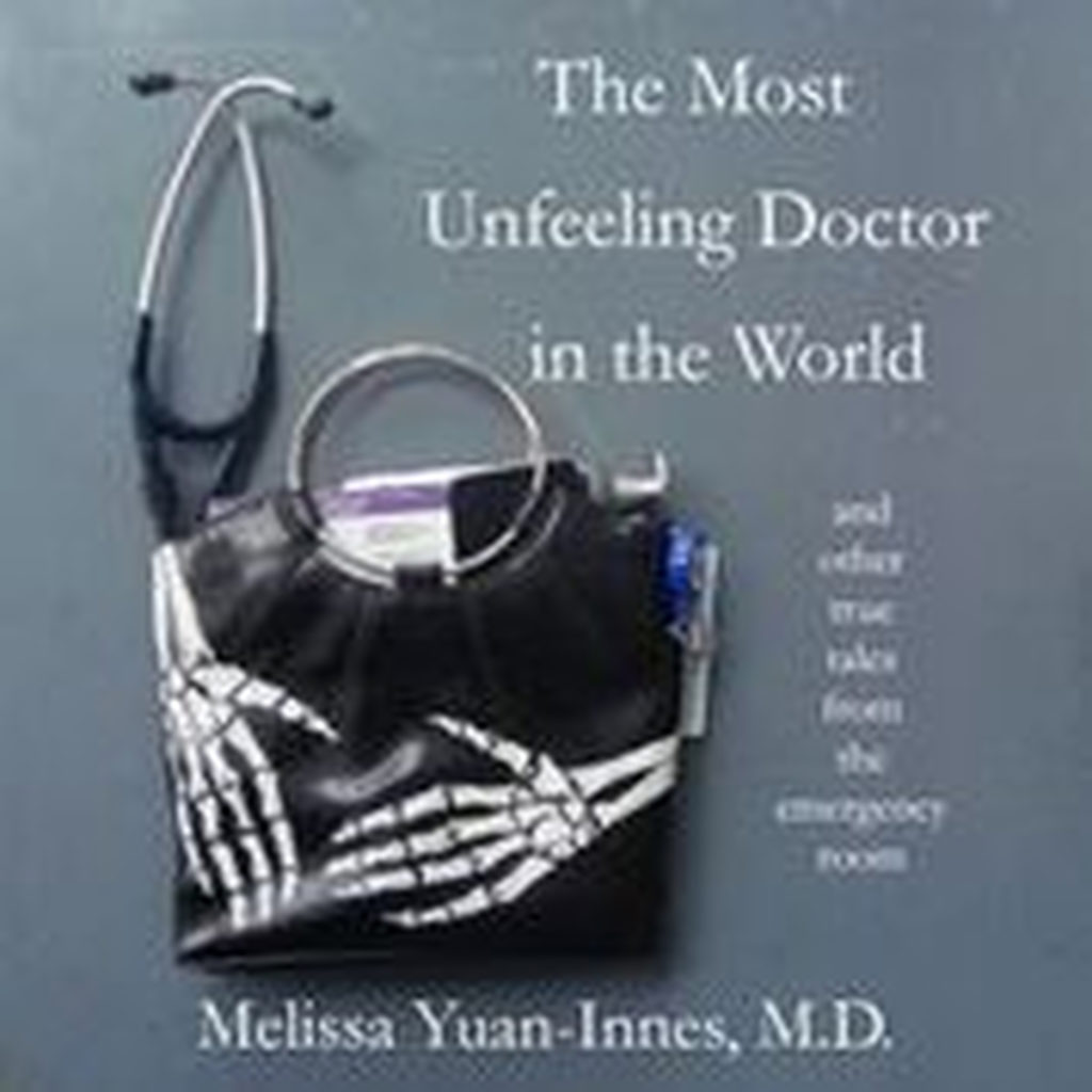Book Cover: The Most Unfeeling Doctor in the World