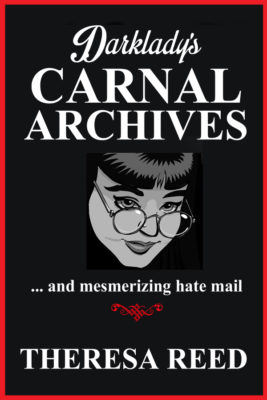 Book Cover: Darklady's Carnal Archives and Mesmerizing Hate Mail