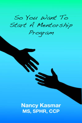 Book Cover: So You Want To Start A Mentorship Program