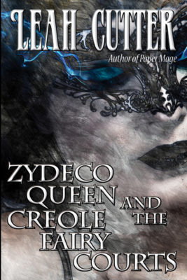 Book Cover: Zydeco Queen and the Creole Fairy Courts