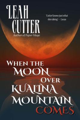 Book Cover: When the Moon Over Kunalina Mountain Comes