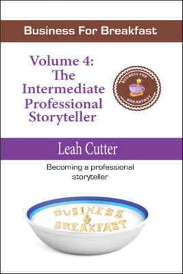 Book Cover: Business for Breakfast, Volume 4: The Intermediate Professional Storyteller