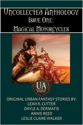 Book Cover: Uncollected Anthology, Issue One: Magical Motorcycles