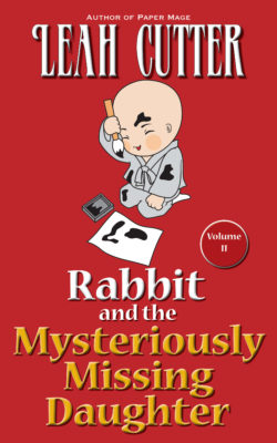 Book Cover: Rabbit and the Mysteriously Missing Daughter